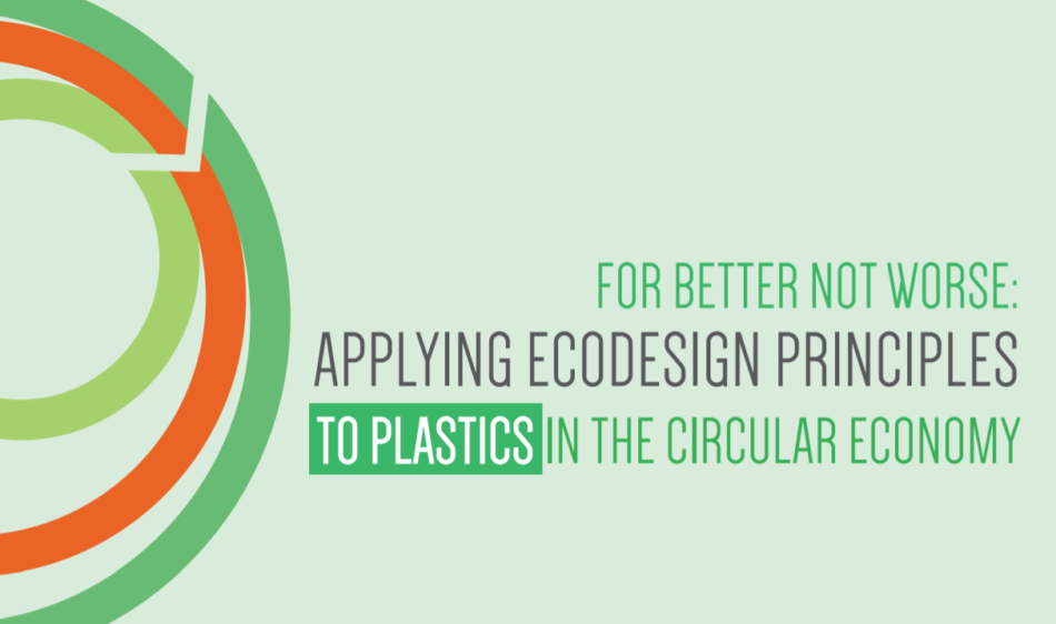 Report: Applying Ecodesign Principles to Plastic Products